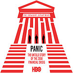 Panic: The Untold Story of the 2008 Financial Crisis (2018)